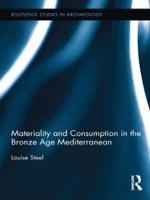 Materiality and Consumption in the Bronze Age