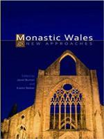 Monastic Wales New Approaches