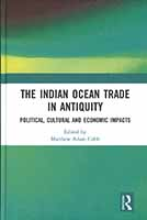 The Indian Ocean Trade in Antiquity: Political, Cultural and Economic Impacts